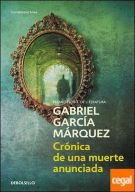 Crónica de una muerte anunciada por García Márquez, Gabriel