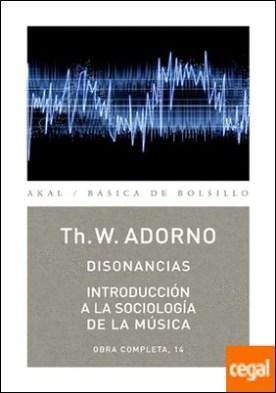 Disonancias / Introducción a la sociología de la música