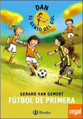 DAN, EL GENIO DEL GOL. Fútbol de primera