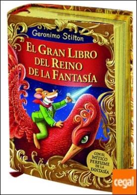 El gran libro del Reino de la Fantasía . ¡Descubre el mítico perfume de la fantasía!