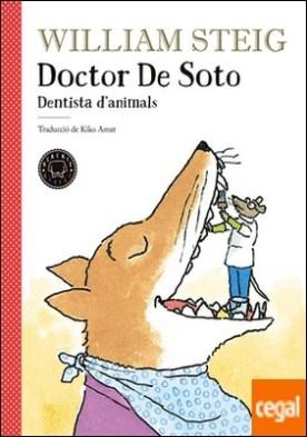 Doctor de Soto . Dentista d'animals