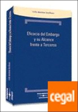 Eficacia del embargo y su alcance frente a terceros