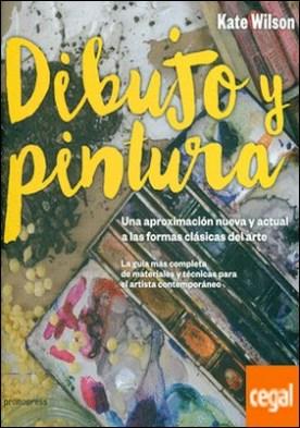 Dibujo y pintura: una aproximación nueva y actual a las formas clásicas del arte . UNA APROXIMACION NUEVA Y ACTUAL A FORMAS CLASICAS DEL ARTE