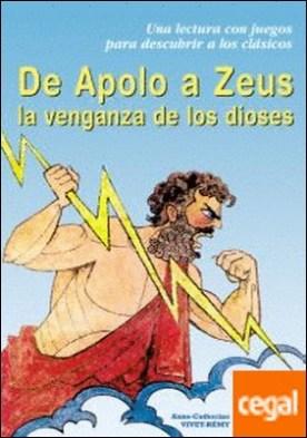 De Apolo a Zeus . La venganza de los dioses