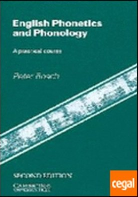 ENGLISH PHONETICS AND PHONOLOGY. A PRACTICAL COURSE (2.EDITION)
