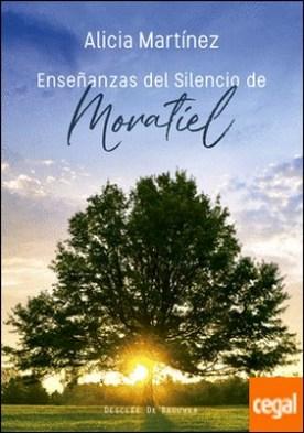 Enseñanzas del silencio de Moratiel