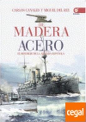 De madera y acero . El resurgir de la Armada Española