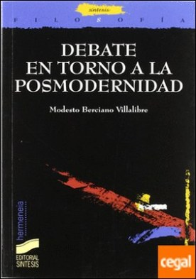 Debate en torno a la posmodernidad