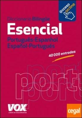 Diccionario Esencial Português- Espanhol / Español-Portugués por Larousse Editorial PDF
