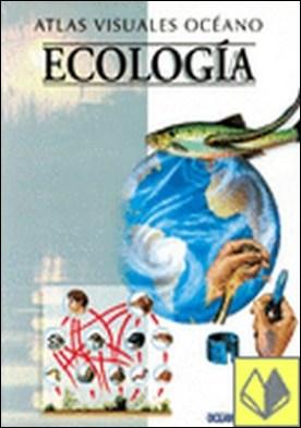 Ecología . Obra a todo color, de fácil consulta y gran valor didáctico