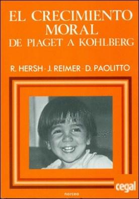 El crecimiento moral de Piaget a Kohlberg