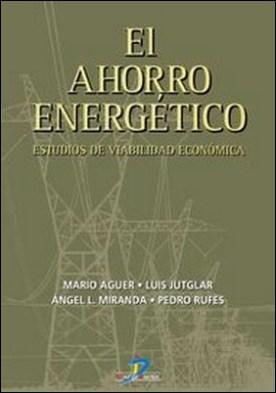 El ahorro energético. Estudios de viabilidad económica