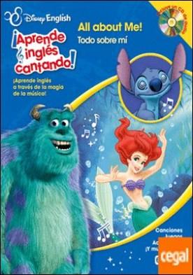 Disney English. ¡Aprende inglés cantando!. All about me! / Todo sobre mi . ¡Aprende inglés a través de la magia de la música! Canciones. Juegos. Actividades. ¡Y mucho más!