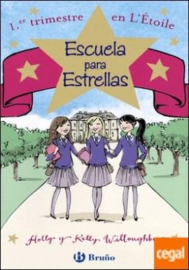 Escuela para Estrellas: 1.er trimestre en L'Étoile