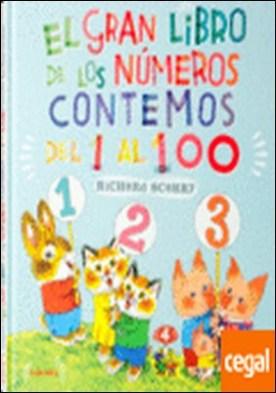 El gran libro de los números . Contemos del 1 al 100 por Scarry, Richard
