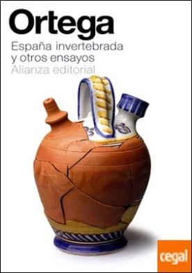 España invertebrada y otros ensayos