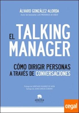 El Talking Manager . Cómo dirigir personas a través de conversaciones