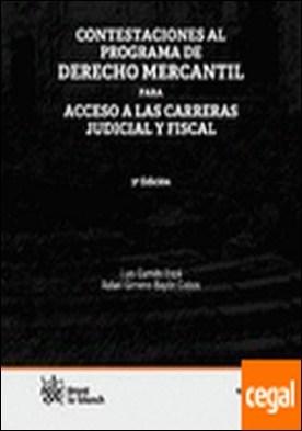 Contestaciones al programa de Derecho Mercantil para acceso a las carreras judic por Luis Garrido Espá PDF