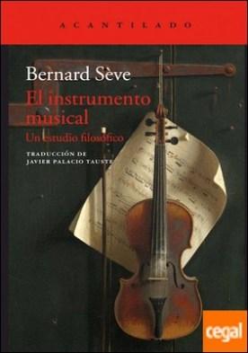 El instrumento musical . Un estudio filosófico