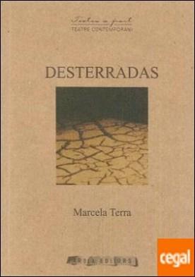 Desterradas por Terra, Marcela