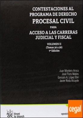 Contestaciones al programa de derecho procesal civil para acceso a las carreras judicial y fiscal II . Temas 30 a 56 por Montero Aroca, Juan... PDF