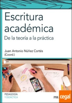Escritura académica . De la teoría a la práctica
