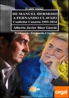 De Manuel Hermoso a Fernando Clavijo (1999-2014)