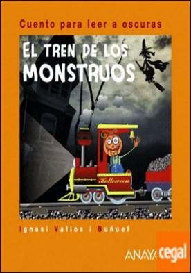 El tren de los monstruos . Cuento para leer a oscuras