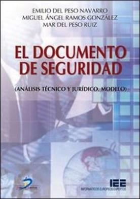 El documento de seguridad. Análisis técnico y jurídico. Modelo