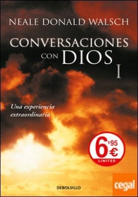 Conversaciones con Dios I . Una experiencia extraordinaria