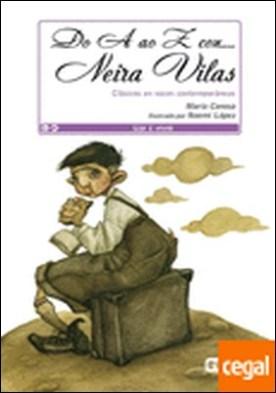 Do A ao Z con... Neira Vilas . Clásicos en voces contemporáneas