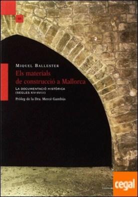 Els materials de construcció a Mallorca