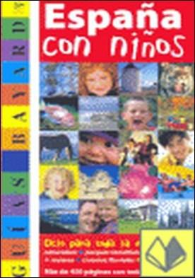 España con niños . Edicion 2005