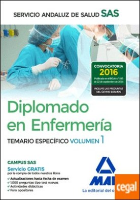 Diplomado en Enfermería del Servicio Andaluz de Salud. Temario específico volumen 1