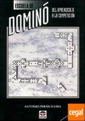 ESCUELA DE DOMINÓ . DEL APRENDIZAJE A LA COMPETICION
