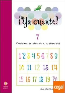 Ya cuento 7 . Números de cuatro cifras por Martínez Romero, José PDF