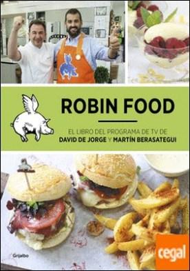 Robin Food . Atracón a mano armada