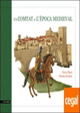 Un comtat a l'època medieval