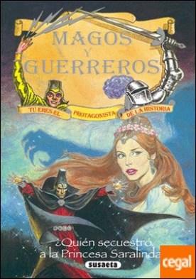 ¿Quién secuestró a la princesa Saralinda?