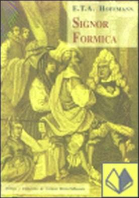 Signor Formica por Hoffmann, E. T. A. PDF