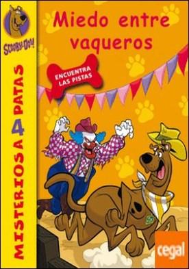Scooby-Doo. Miedo entre vaqueros