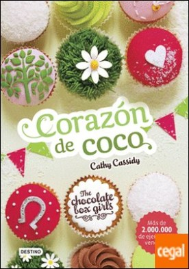 The Chocolate Box Girls. Corazón de coco . The Chocolate Box Girls 4