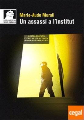Un assassí a l'institut por Murail, Marie-Aude