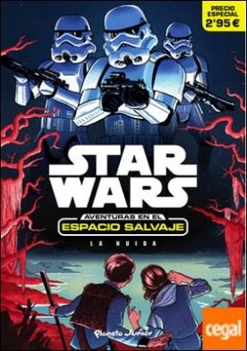 Star Wars. Aventuras en el espacio salvaje. La huida . Narrativa 1