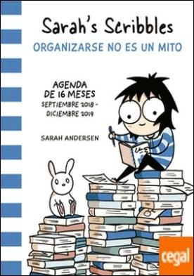 Sarah's Scribbles: Agenda 2019 . Organizarse no es un mito