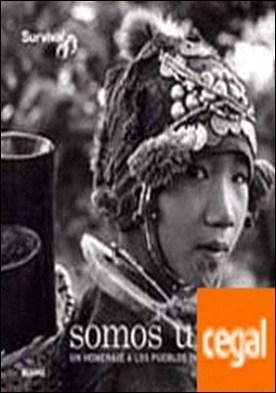 Somos uno . Un homenaje a los pueblos indígenas por Survival International PDF