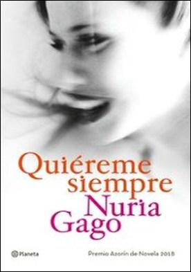 Quiéreme siempre. Premio Azorín de Novela 2018