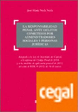 RESPONSABILIDAD ADMINISTRADORES SOCIEDADES DE CAPI . Adaptada a la ley sociedades capital, reforma codigo penal 2010, RDL 9/2012