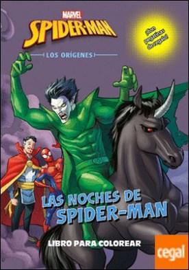 Spider-Man. Los orígenes. Las noches de Spider-Man. Libro para colorear . ¡Con pegatinas de regalo!