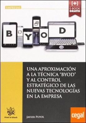 Una Aproximación a la Técnica de las nuevas tecnologias en la empresa por Puyol Montero, Francisco Javier PDF